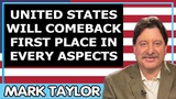 Mark Taylor Update 02252019 UNITED STATES WILL COMEBACK FIRST PLACE IN EVERY ASPECTS