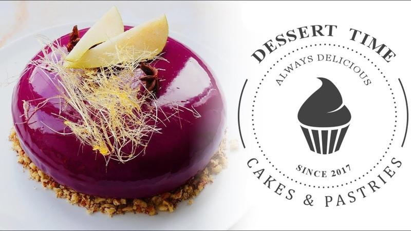 МУССОВЫЙ торт Грушевая карамель * Mousse cake Pear and caramel