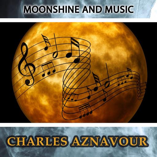 Charles Aznavour альбом Moonshine And Music