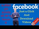 How to Download Facebook Videos Without Any Software New Features 2019. Download fb Videos Easily.