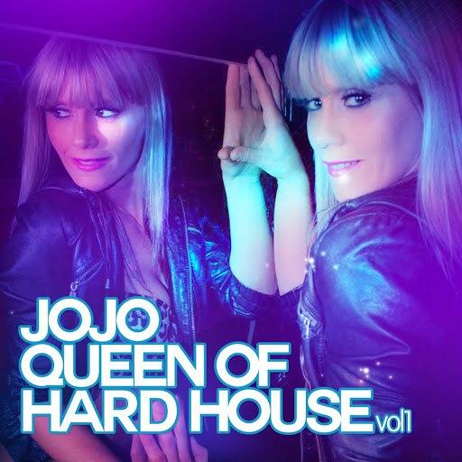 Jojo альбом Queen Of Hard House Vol. 1