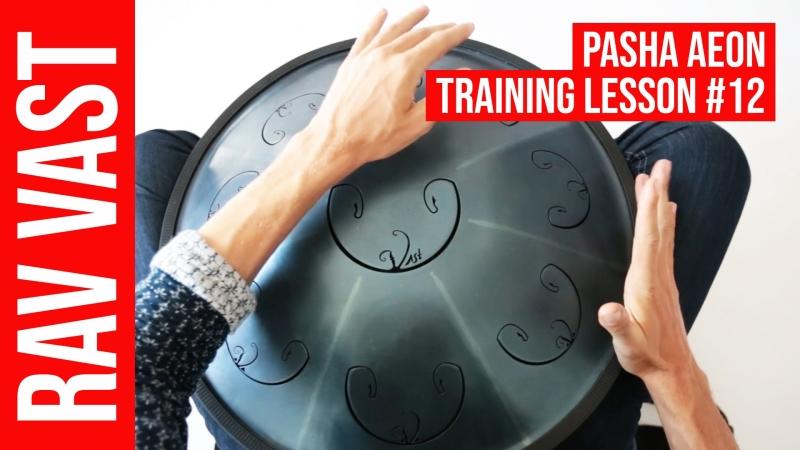 Pasha Aeon Lesson 12