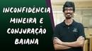 Inconfidência Mineira e Conjuração Baiana Brasil Escola