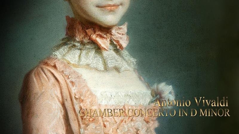 A. VIVALDI Chamber Concerto in D minor RV 96, Il Delirio Fantastico