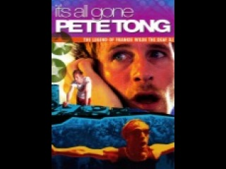 all Movie Comedy it s all gone pete tong