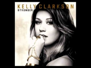 Kelly Clarkson - Stronger (What Doesn't Kill You) (Audio)