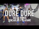 Dure Dure Version Salsa - Jencarlos ft LaFame by Cesar James Zumba Cardio Extremo Cancun