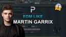 HOW TO MAKE EDM Like Martin Garrix Future Bass FL Studio tutorial
