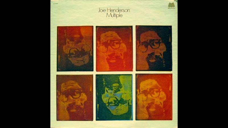 Joe Henderson – Multiple (Full Album)