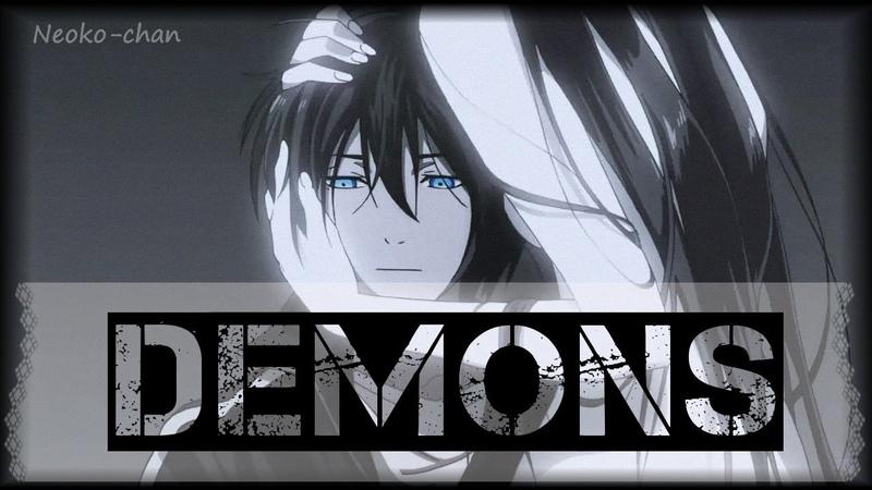 ●•●• [AMV] Бездомный бог - Демоны ( Imagine Dragons - Demons)•●•●