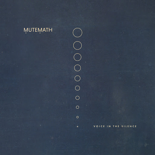 MuteMath альбом Voice in the Silence