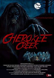 Чироки Крик (Cherokee Creek) 2018 смотреть онлайн