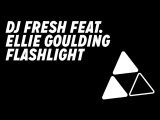 DJ Fresh feat. Ellie Goulding - 'Flashlight' (Official Audio) (Out Now)