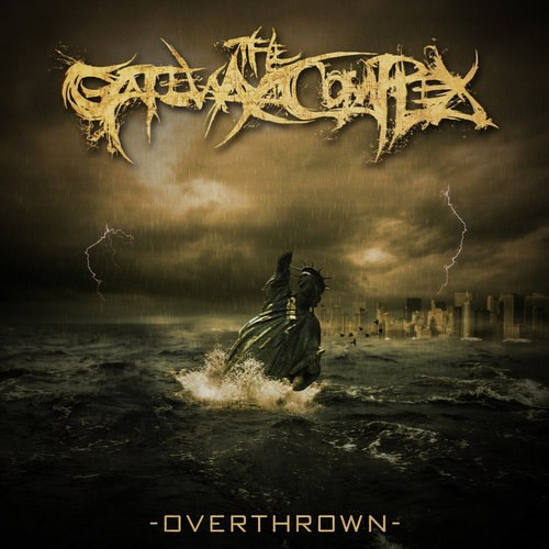 The Gateway Complex - Overthrown (2012)