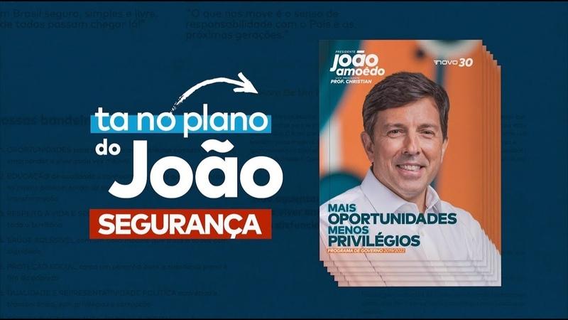 João Amoêdo - Propostas para Segurança