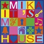 Mika альбом It's My House