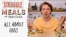 All About Eggs | Struggle Meals
