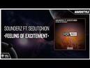 Sounderz ft. Sedutchion - Feeling Of Excitement Original