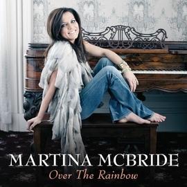 Martina McBride альбом Over The Rainbow