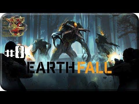 EarthFall[8] - Диверсия (Прохождение на русском(Без комментариев))