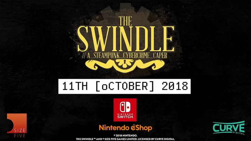The Swindle on Nintendo Switch Official Release Date Trailer