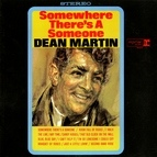 Dean Martin альбом Somewhere There's a Someone