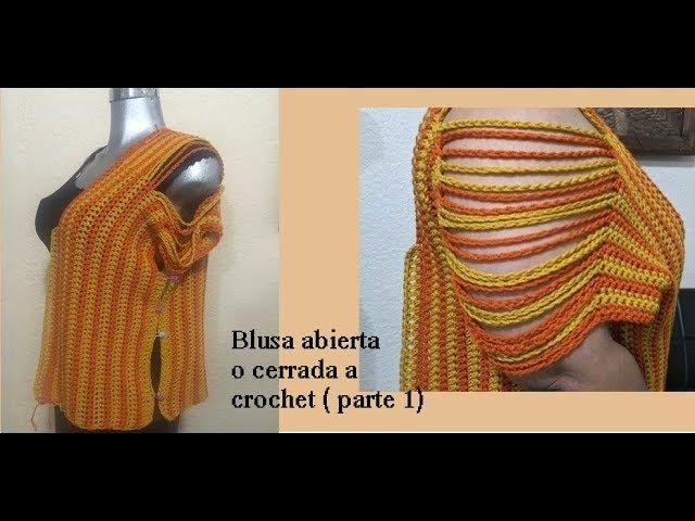 Blusa abierta o cerrada a crochet (parte1)