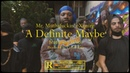 Mr Muthafuckin eXquire A Definite Maybe feat Wiki Official Video