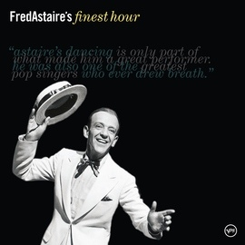 Fred Astaire альбом Fred Astaire's Finest Hour