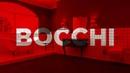 İşin rengi BOCCHI ile değişecek