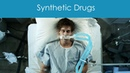 Synthetic Drugs - Drug Free World: Truth About Drugs Documentary