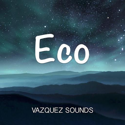 Vazquez Sounds альбом Eco