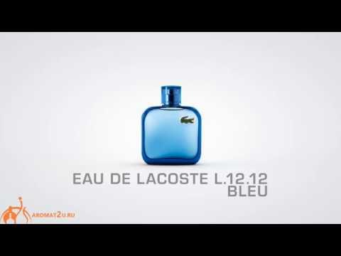 Lacoste Eau de Lacoste L 12 12 Bleu Лакоста Блю Синий отзывы о духах