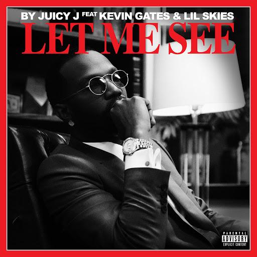 Juicy J альбом Let Me See