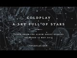---Coldplay - A Sky Full Of Stars