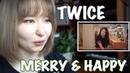 """Реакция на Twice """"Merry Happy""""!"""