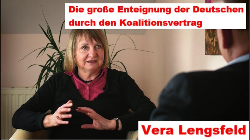 Vera Lengsfeld Die große Enteignung der Deutschen durch den Koalitionsvertrag
