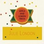 Julie London альбом Apple and Lemon Trees