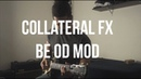Collateral FX Friedman BE OD Mod | Review | Guty Rodrigues