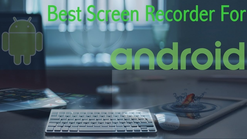 How to record screen on android (best screen recorder for android no watermark)