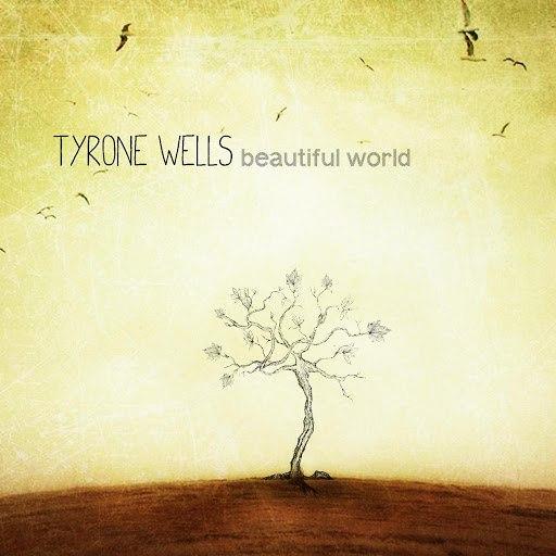Tyrone Wells альбом Beautiful World