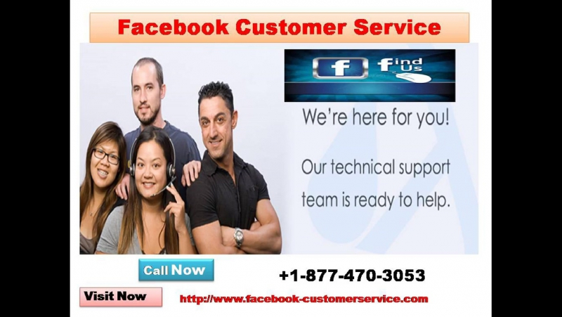 Facebook Customer Service 1-877-470-3053: Gain More with Less Investment