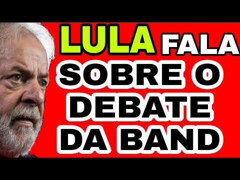 🔴🔵🔥VEJA o que LULA falou sobre o DEBATE DA BAND Notícias e Política