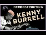 Deconstructing Kenny Burrell