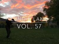 Lungie Land Vol.57