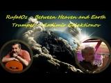 Небо и земля (Руфат Сулейманов). Труба - Владимир Галактионов RufatOz - Heaven and Earth. Trumpet - Vladimir Galaktionov.