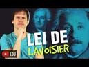 Leis Ponderais: Lei de Lavoisier - Aula 1/5 [Química Geral]