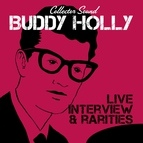 Buddy Holly альбом Live, Interview and Rarities (Collector Sound)