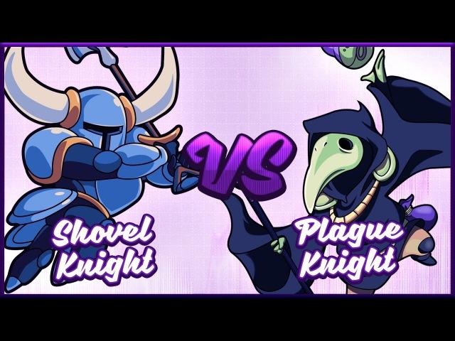 Shovel Knight vs. Plague of Shadows
