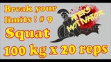 Break your limits ! № 9. Squat 100 kg x 20 reps (26.12.2018Ateks Motivator)